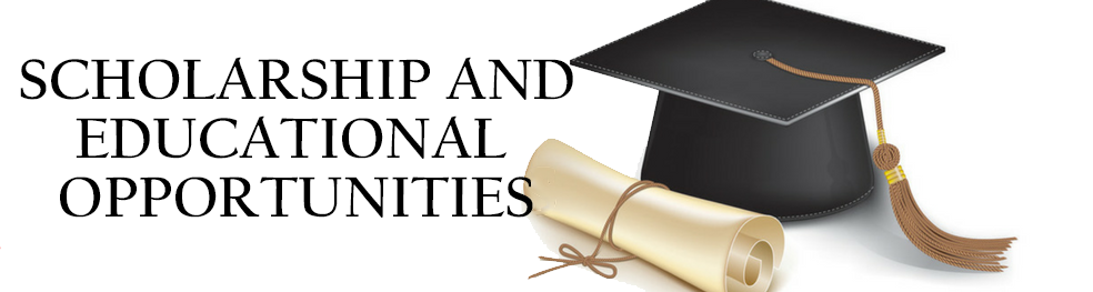 Scholarship and Educational Opportunities