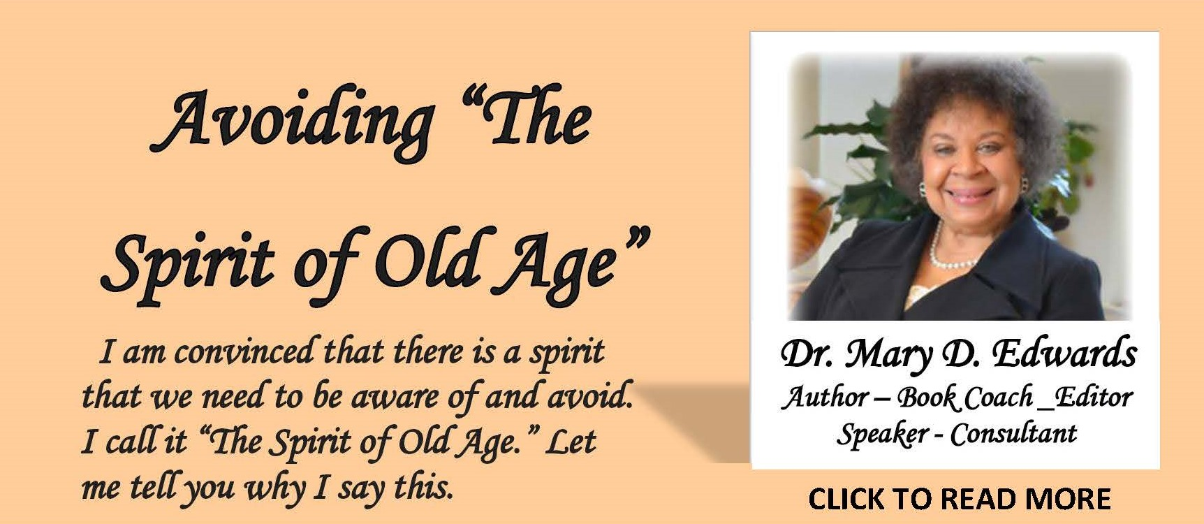 AVOIDING SPIRIT OF OLD AGE